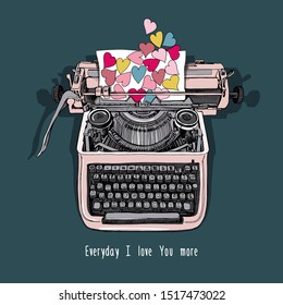 Card of a Valentine's Day.Vintage Typewriter machine with hearts pattern paper. Every day i love you more - lettering quote. Vector illustration.