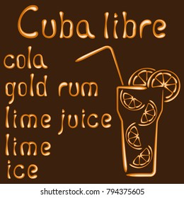 Card with vector sign of cocktail Cuba libre and its composition. Cuba libre recipe. EPS10