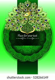 The card or wedding invitation with a green circular pattern in the Indian, Arab, Islamic, Turkish style , and gold peacock of jewels