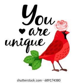 "Cardinal bird  with  rose and  inscription ""You are unique"""