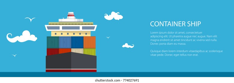 Cargo Container Ship Banner, Front View of the Industrial Marine Vessel at Sea and Text , International Freight Transportation, Poster Brochure Flyer Design, Vector Illustration