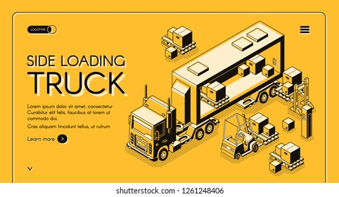 Cargo delivery or industrial transport company isometric vector web banner or landing page template with forklift carrying and loading commercial freights to side loading lorry truck illustration.