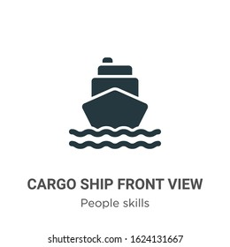 Cargo ship front view glyph icon vector on white background. Flat vector cargo ship front view icon symbol sign from modern people skills collection for mobile concept and web apps design.