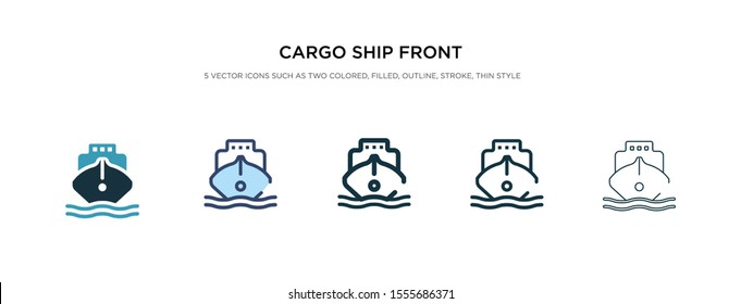 cargo ship front view icon in different style vector illustration. two colored and black cargo ship front view vector icons designed in filled, outline, line and stroke style can be used for web,
