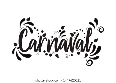 Carnaval! Black Vector lettering isolated illustration on white background