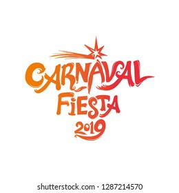 Carnaval Fiesta 2019. logo in spanish. Translated as Carnaval party 2019. Hand drawn vector template with firework star. Vector pattern isolated on white.