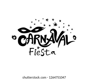 Carnaval Fiesta. logo in spanish. Translated as Carnaval party. Hand drawn vector template with Masquerade Mask. Black vector pattern isolated on white.