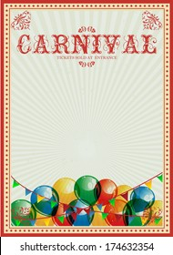 Carnival background. Colorful balloons. Circus. Vintage poster. Invitation. Billboard.