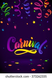 Carnival Calligraphy Inscription Rainbow Colors Poster. Celebration festive Illustration on Mysterious Violet  Confetti and Serpentine Background