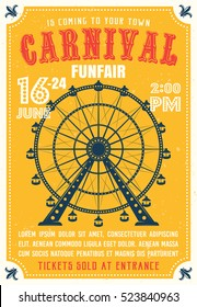 Carnival, funfair colored poster in flat style with ferris wheel from amusement parks, headline, sample text and grunge texture on background vector illustration