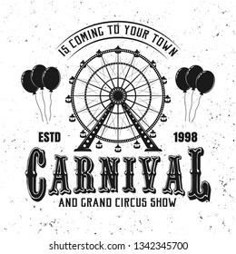 Carnival funfair and ferris wheel black emblem, label, badge or logo in vintage style isolated on white background