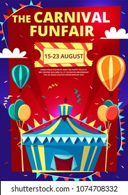 Carnival funfair vector illustration of invitation poster, banner or flyer with circus tent and hot air balloons and flags. Flat design template for funfair traveling carnival entertainment show date