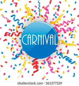 Carnival sign with confetti and streamers, vector illustration