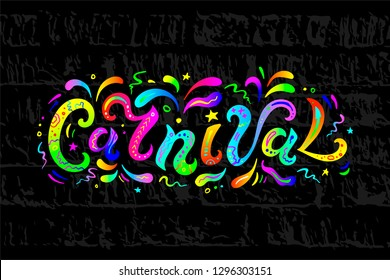 Carnival text as headline, logo, badge, patch isolated on colorful background. Carnival handwritten lettering for web, postcard, card, invitation, flyer, banner template