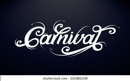 Carnival typography vector design for greeting cards and poster.  Carnival vector text on a black background.  Design template celebration. Vector illustration.