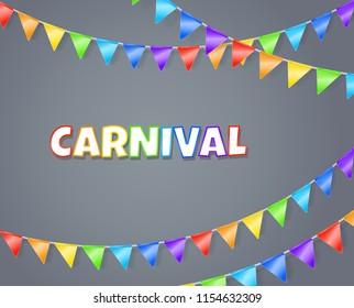 Carnival. Vector background with rainbow colored garland of flags and text