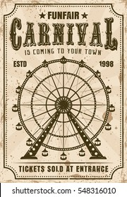 Carnival vector invitation poster in retro style with ferris wheel for advertisement amusement parks. Layered, separate grunge texture and text