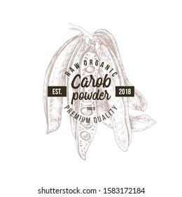 Carob powder emblem over hand drawn carob pods. Vector illustration