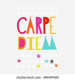 """Carpe diem (lat. """"seize the day""""). Quote. Modern calligraphy, vector illustration. For prints on fashionable t-shirts, bags, cards, posters"""
