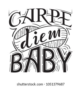 Carpe diem. latin for seize the day. Quote. Hand drawn print with hand lettering.