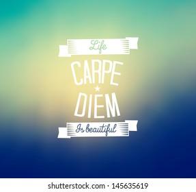 Carpe diem typography - blurred background