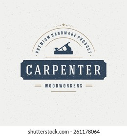 Carpenter Design Element in Vintage Style for Logotype, Label, Badge, T-shirts and other design. Carpentry Retro vector illustration.