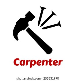 Carpentry icon with black hammer and nails on white background with text Carpenter