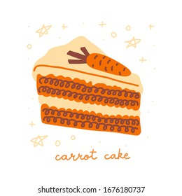 Carrot cake color illustration. Piece of cake isolated on white backround. Classic American dessert.
