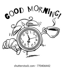 Cartoon alarm clock with cup of hot coffee and croissant ringing. Good Morning text. Wake-up time. Sketch style black hand drawn vector illustration isolated on white background.