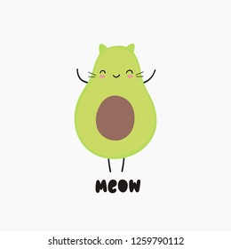 Cartoon avocado vector print. Cute avocado and Modern quote. Hand drawn lettering with avocado. Cat avocado
