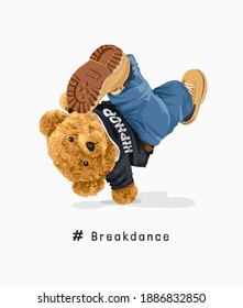 cartoon bear doll in hip hop t shirt break-dancing illustration