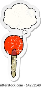 cartoon candy lollipop with thought bubble as a distressed worn sticker