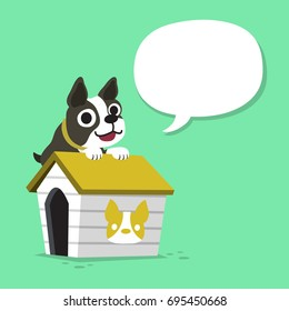 Cartoon character boston terrier dog and kennel with speech bubble