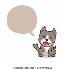 Cartoon character pitbull terrier dog with speech bubble for design.