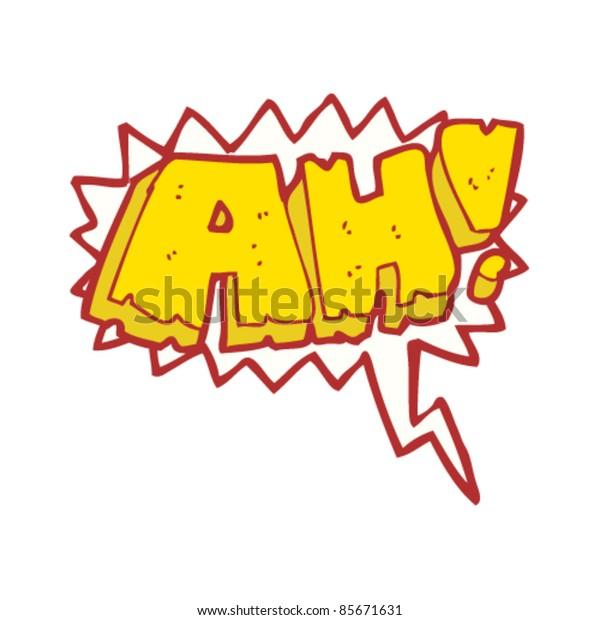 "cartoon comic book shout ""ah"""