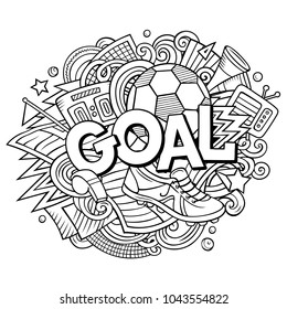 Cartoon cute doodles hand drawn Goal word. Contour illustration. Line art detailed, with lots of objects background. Funny vector artwork