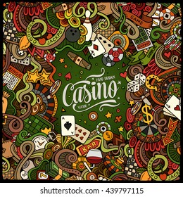 Cartoon cute doodles hand drawn casino frame design. Colorful detailed, with lots of objects background. Funny vector illustration. Bright colors border with gambling theme items
