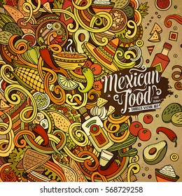 Cartoon cute doodles hand drawn Mexican food frame design. Colorful detailed, with lots of objects background. Funny vector illustration. Bright colors border with latin american cuisine theme items