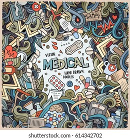 Cartoon cute doodles hand drawn Medical frame design. Colorful detailed, with lots of objects background. Funny vector illustration. Bright colors border with healthy items