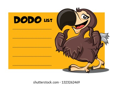Cartoon cute happy Dodo bird character with signage or signboard. Vector mascot illustration. To do list yellow board.