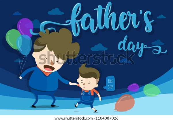 Cartoon design for Father's Day - A first step of young boy's walking with father