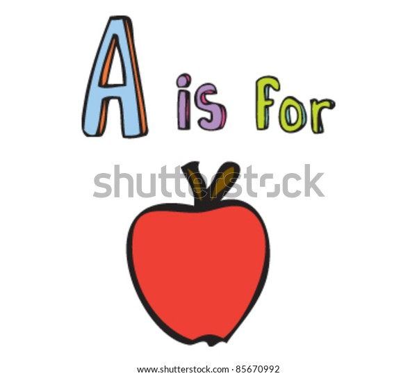 Cartoon drawing of  Letter A is for Apple