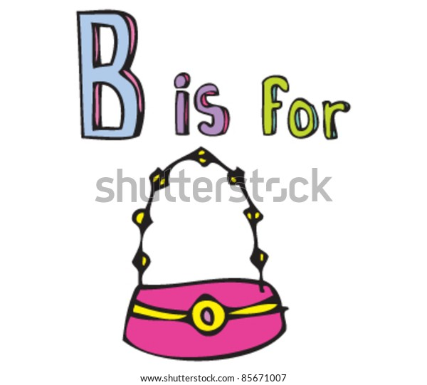 Cartoon drawing of  Letter B is for Bag