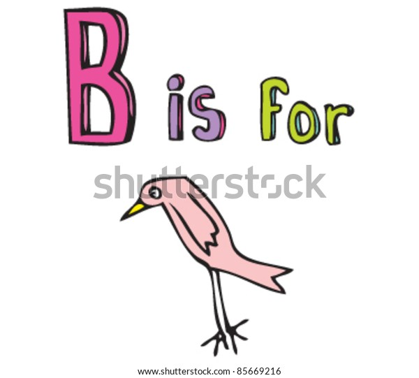 Cartoon drawing of  Letter B is for Bird