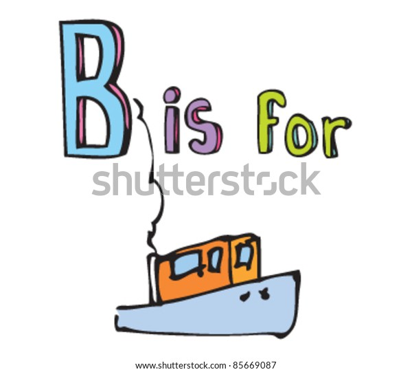Cartoon drawing of  Letter B is for Boat