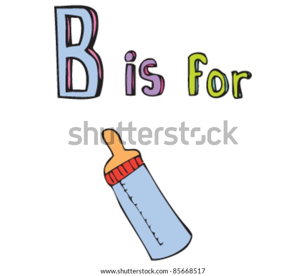 Cartoon drawing of  Letter B is for Bottle
