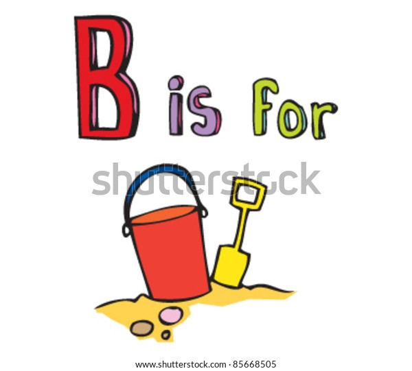 Cartoon drawing of  Letter B is for Bucket