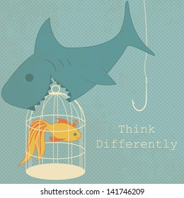"""Cartoon goldfish in a cage and shark. Text """"Think differently""""."""