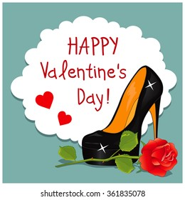 Cartoon Greeting Card Valentine's Day. Image of elegant women's high-heeled shoes and a red rose. Text in the frame.