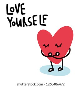 Cartoon heart illustration for Valentine's day. Love yourself and others will love you